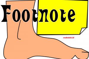 Cara Penulisan Footnote yang Benar