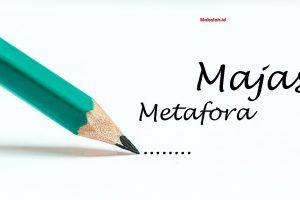 Pengertian, Fungsi, dan Contoh Majas Metafora (Terlengkap)